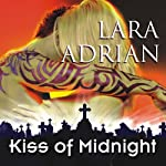 Kiss of Midnight: The Midnight Breed, Book 1   Lara Adrian