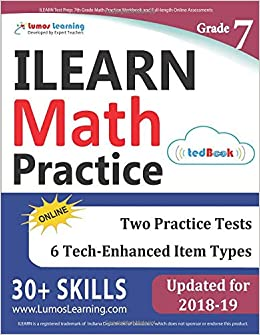 ILEARN Test Prep 7th Grade Math Practice Workbook And Full Length