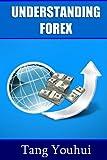 Understanding Forex