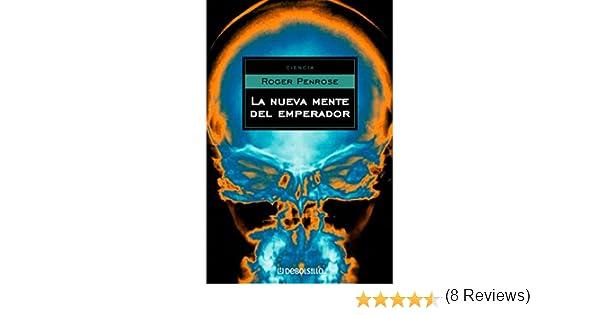 La nueva mente del emperador eBook: Roger Penrose: Amazon.es: Tienda Kindle