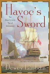 Havoc's Sword: An Alan Lewrie Naval Adventure (Alan Lewrie Naval Adventures Book 11)