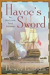 Havoc's Sword: An Alan Lewrie Naval Adventure (Alan Lewrie Naval Adventures Book 11)