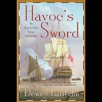 Havoc's Sword: An Alan Lewrie Naval Adventure (Alan Lewrie Naval Adventures Book 11) (English Edition)