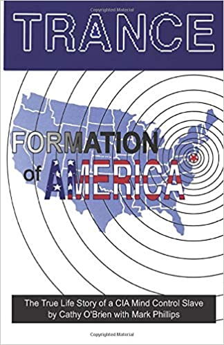 Image for TRANCE Formation of America: True life story of a mind control slave