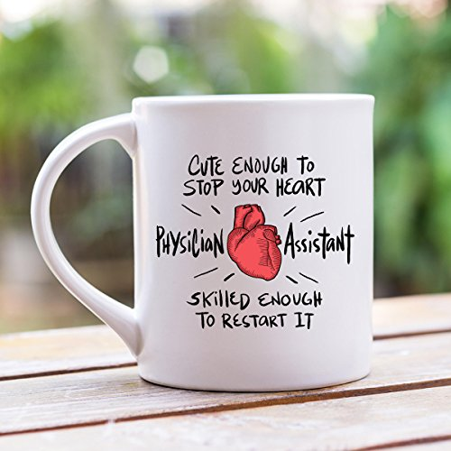 Physician Assistant Mug, Physician Assistant Gifts, PA Gifts, Gifts For PA, Gifts For Physician Assistants, 11 oz , 15oz, gift