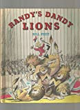 img - for By Bill Peet Randy's Dandy Lions [Hardcover] book / textbook / text book