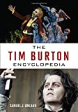 img - for The Tim Burton Encyclopedia book / textbook / text book