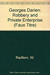 Georges Darien: Robbery and Private Enterprise