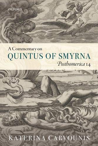A Commentary On Quintus Of Smyrna Posthomerica 14
