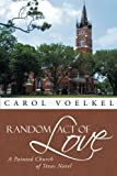 Random Act of Love: A Painted Church of Texas Novel