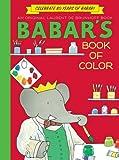 Babar's Book of Color, Laurent de Brunhoff, 1419703390