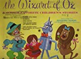 The Wizard of Oz and Other Favorite Children's Stories
