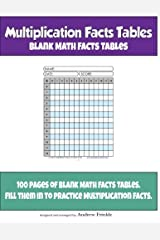 Multiplication Facts Tables: Blank Math Facts Tables (Educational Forms) (Volume 1) Paperback