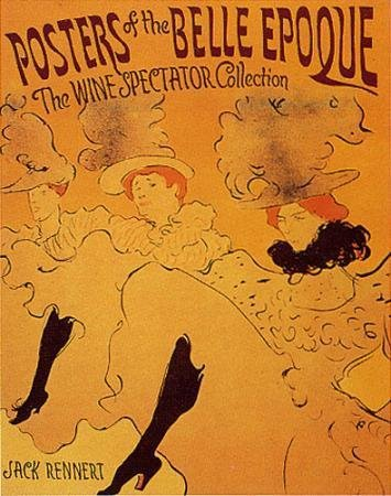 Spectator Collection - Posters of the Belle Epoque: The Wine Spectator Collection