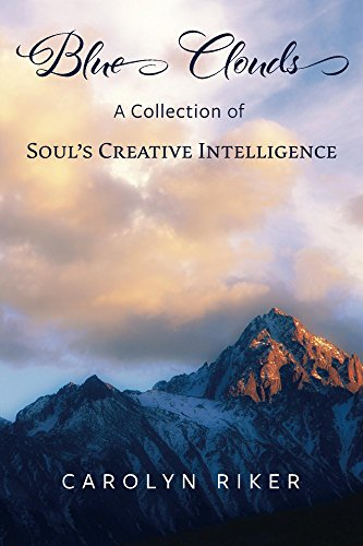 Blue clouds a collection of souls creative intelligence kindle blue clouds a collection of souls creative intelligence by riker carolyn fandeluxe Image collections