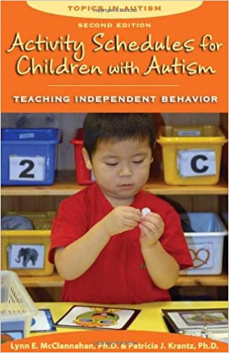 Activity Schedules For Children With Autism Second Edition