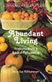 img - for Abundant Living: Wellness from a Biblical Perspective (Covenant Bible Study Series) book / textbook / text book