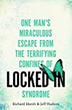 img - for Locked In: One man's miraculous escape from the terrifying confines of Locked-in syndrome book / textbook / text book