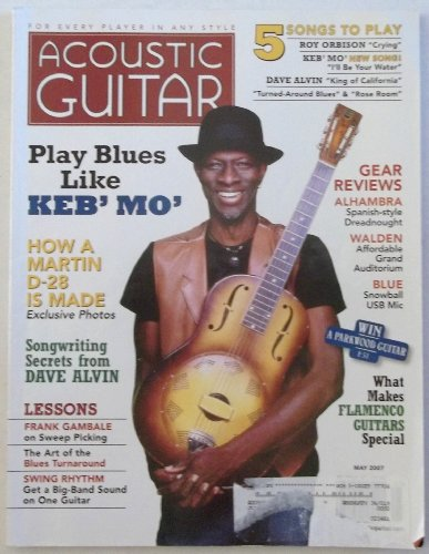 acoustic-guitar-magazine-may-2007-keb-mo-how-a-martin-d-28-is-made-dave-alvin-on-songwriting