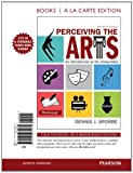 Perceiving the Arts : An Introduction to the Humanities, Books a la Carte Edition, Sporre, Dennis J., 0205980473