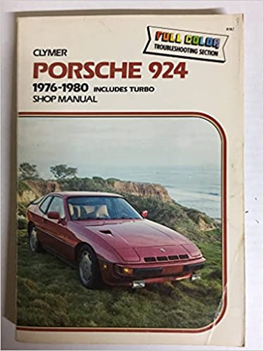 Porsche 924, 1976-1982, Includes Turbo: Shop Manual Subsequent Edition