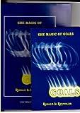 The Magic of Goals, Ronald L. Reynolds, 0939490013
