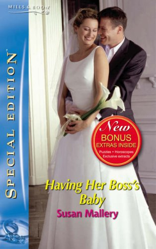 Download Having Her Boss's Baby (Silhouette Special Edition) (Silhouette Special Edition) pdf
