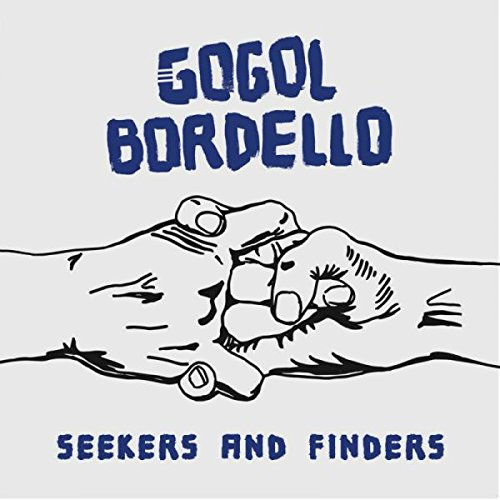 Gogol Bordello - Seekers And Finders (Gatefold LP Jacket, Blue)