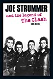 img - for Joe Strummer and the Legend of The Clash book / textbook / text book