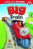 The Big Train, Adria F. Klein, 1434248860