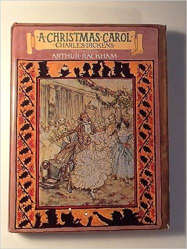 Charles Dicken S A Christmas Carol Illustrated By Arthur Rackham Charles Dickens Illustrated By Arthur Rackham 9780706427905 Amazon Com Books