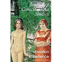 Emotion Experience: A Special Issue of the Journal of Consciousness Studies 12.8-10 (2005)