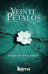 Veinte pétalos (Spanish Edition)