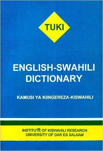 English - Swahili Dictionary - Kamusi Ya Kiingereza-Kiswahili