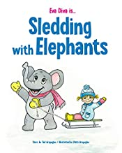Eva Diva is ... Sledding with Elephants