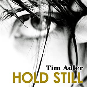 Hold Still Audiobook
