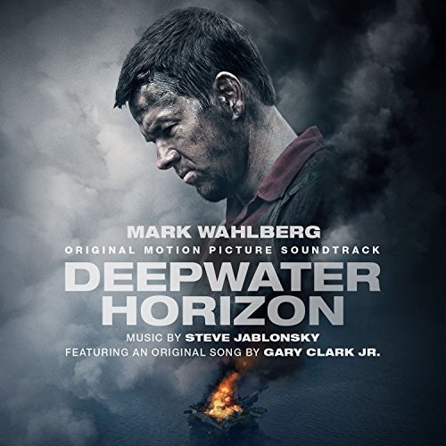 Deepwater Horizon Original Motion Picture Soundtrack By