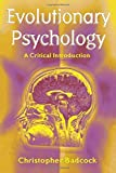 img - for Evolutionary Psychology: A Critical Introduction by Christopher Badcock (2000-11-12) book / textbook / text book