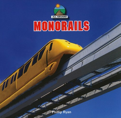 Monorails (All Aboard!) ebook