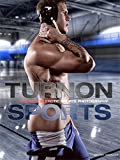 Turnon: Sports: The Best in Erotic Sports Photography