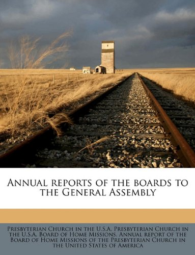 Download Annual reports of the boards to the General Assembly Volume 1859 pdf epub