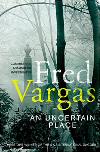 Amazon Fr An Uncertain Place Fred Vargas Sian Reynolds