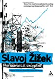 The Universal Exception, Zizek, Slavoj, 0826495303