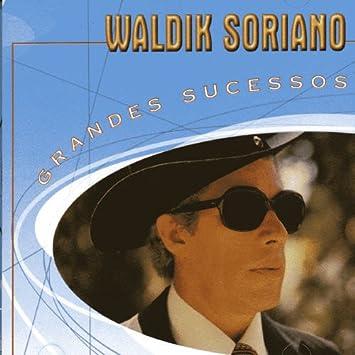 COMPLETO BAIXAR SORIANO CD WALDICK DE