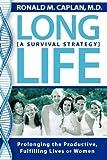 Long Life, Ronald M. Caplan, 1600373690