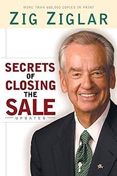 Secrets of Closing the Sale by [Ziglar, Zig]
