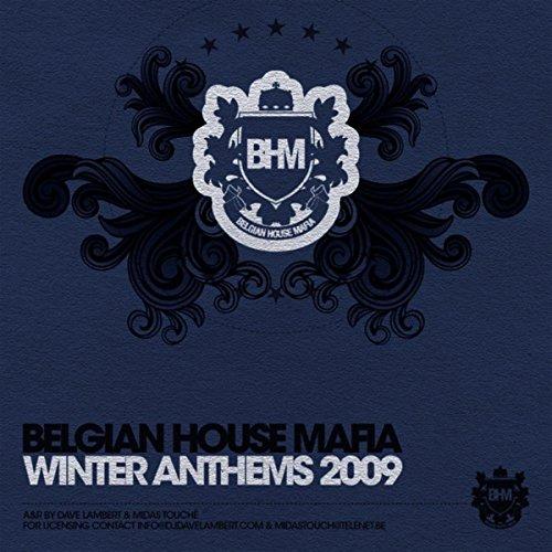 Belgian House Mafia Winter Ant...