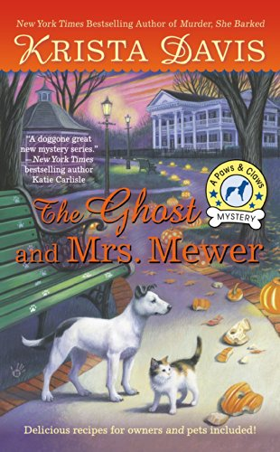 The Ghost and Mrs. Mewer (A Paws & Claws Mystery Book 2) -