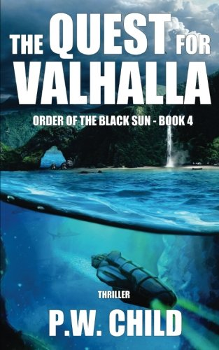 The Quest for Valhalla (Order of the Black Sun) (Volume 4) (The Order Of The Quest compare prices)