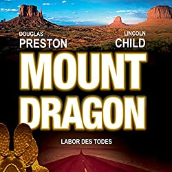 Mount Dragon: Labor des Todes